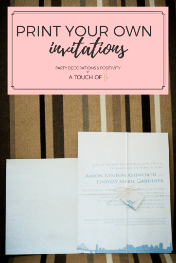 Print Your Own Invitations: Everything You need to know