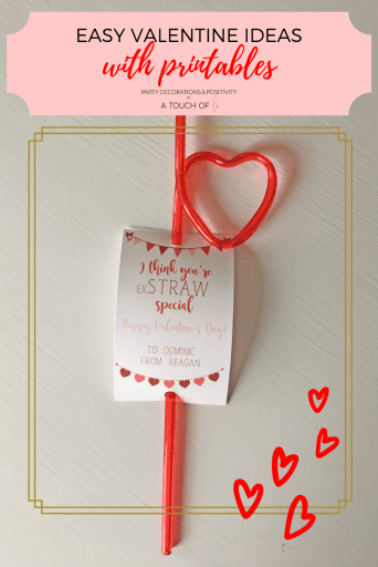 Easy Valentine Ideas with Printables