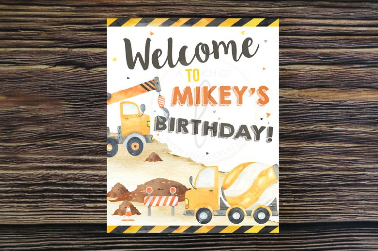 Welcome Sign for Construction Party