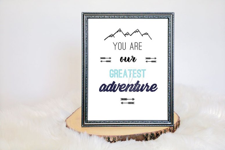 You are our greatest adventure sign for baby shower