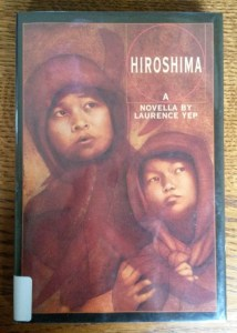 Hiroshima by Laurence Yep