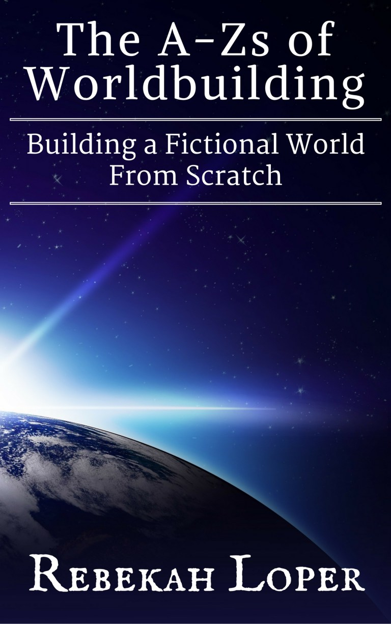 Cover image for The A-Zs of Worldbuilding: Building a Fictional World From Scratch by Rebekah Loper.