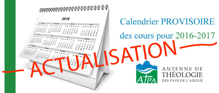 calendrier 2016 2017 atpa actualisé actualisation dax pau bayonen cours théologie spiritualité jésus