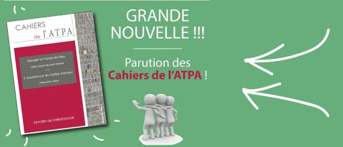 Grande nouvelle : parution des Cahiers de l'ATPA !