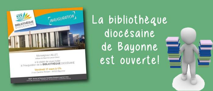 La bibliothèque Diocésaine de Bayonne est ouverte !