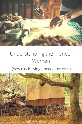 I'm Beginning to Understand the Pioneer Woman