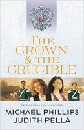 The Crown & the Crucible