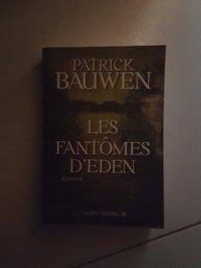 Les fantômes d'Eden – Patrick Bauwen (Albin Michel)