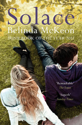 Solace by Belinda McKeon (Irish cover -- Picador)