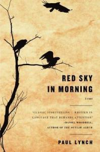 Red Sky in Morning by Paul Lynch (US cover: Little, Brown)