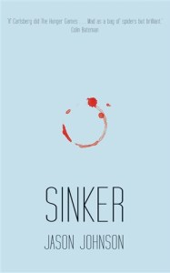 Sinker by Jason Johnson (Liberties Press)