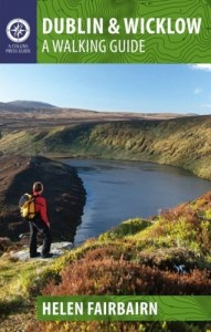 Dublin & Wicklow: A Walking Guide by Helen Fairbairn
