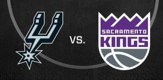 Sacramento Kings vs. San Antonio Spurs
