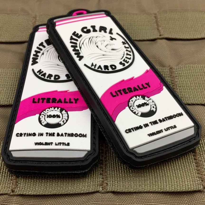 violent little machine shop white girl hard seltzer morale patch white claw basic bitch 3.jpg
