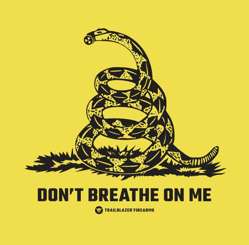 trailblazer firearms dont breath on me gadsden flag covid19 coronavirus 1