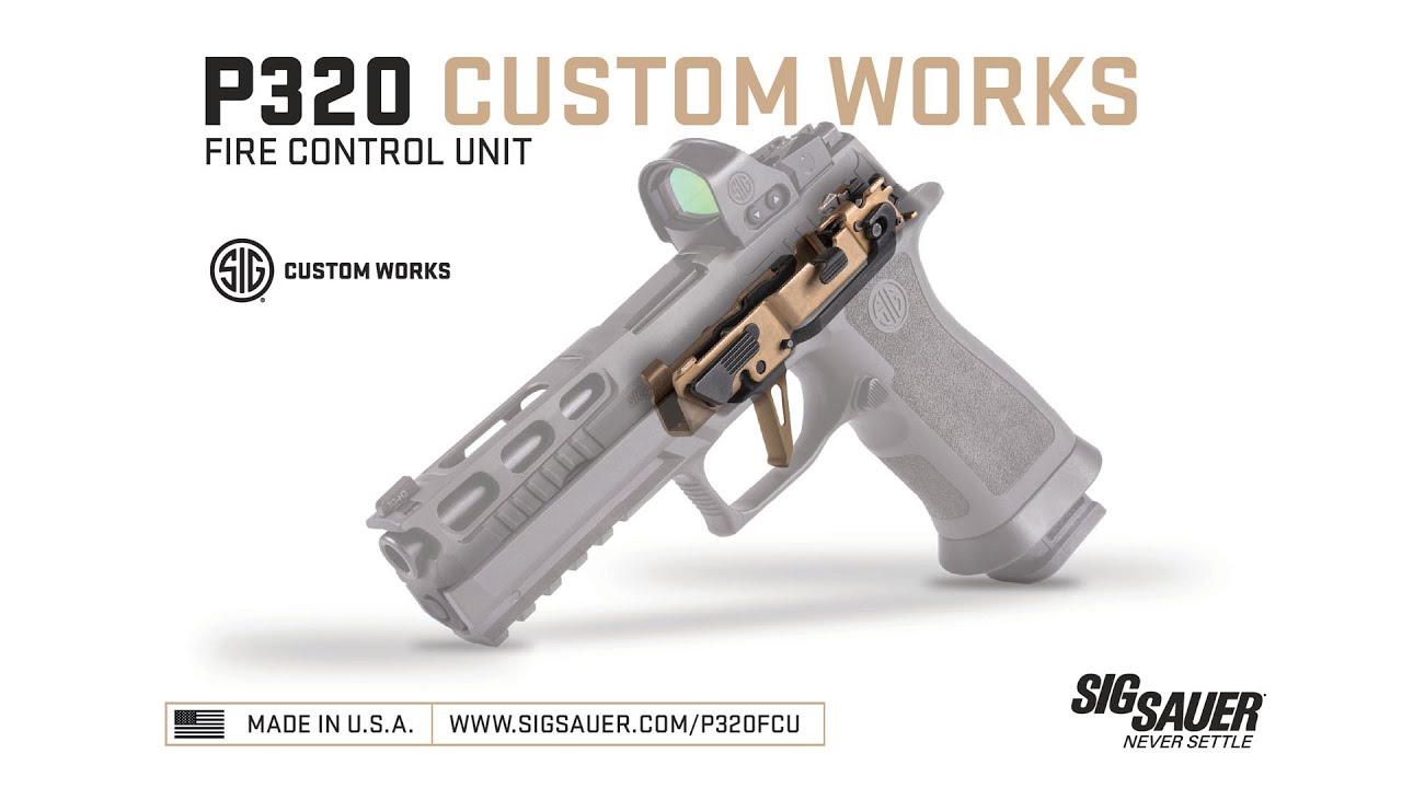 SIG SAUER GOES LIVE WITH P320 FIRE CONTROL UNITS AND CUSTOM BUILD STUDIO