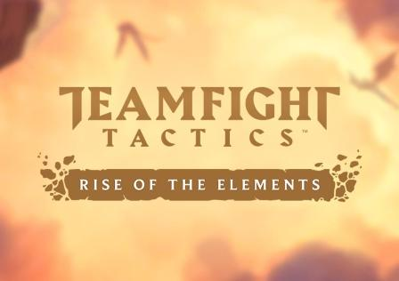 Teamfight Tactics Rise of the Elements