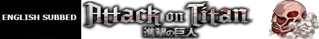Attack on Titan English Subbed Episodes Watch Online