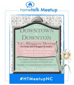 #hometalkmeetupnc From Downtown to Downton bloggers meetup button