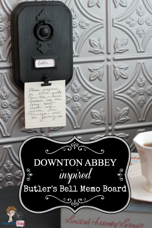 Downton Abbey inspired Butler's Bell Memo Board
