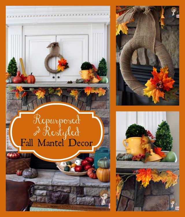 Repurposed & Restyled Fall Mantel Decor