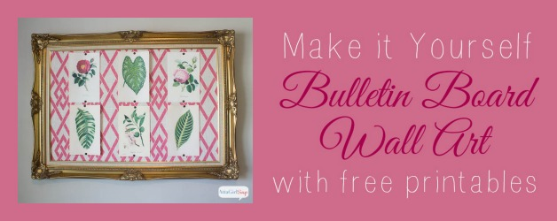 DIY Bulletin Board Cheap Wall Art with Free Printables