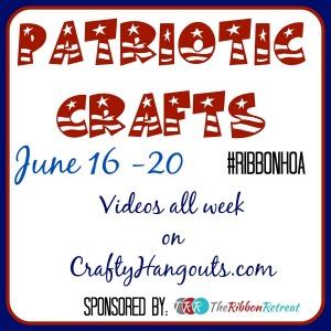 Patriotic Crafts wiht Ribbons #ribbonhoa #craftyhangouts