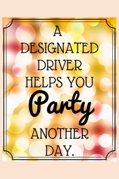 Treat the designated drivers at your party like VIPs with a special bar filled with festive and fancy non alcoholic drinks. Get this free printable sign for your party decor and set up a special drinks bar just for them.