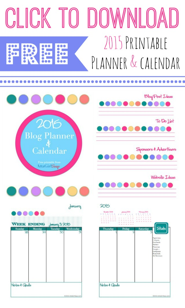 Printable 2015 Blog Planner and Calendar from AttaGirlSays.com