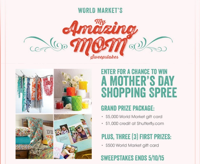Enter World Market's #MyAmazingMom Sweepstakes #spon