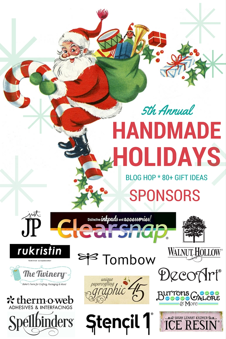 Give the gift of #handmade this year. The 5th Annual Handmade Holidays hop, hoted by blog.clearsnap.com, features more than 80+ handmade gifts for any time of the year.