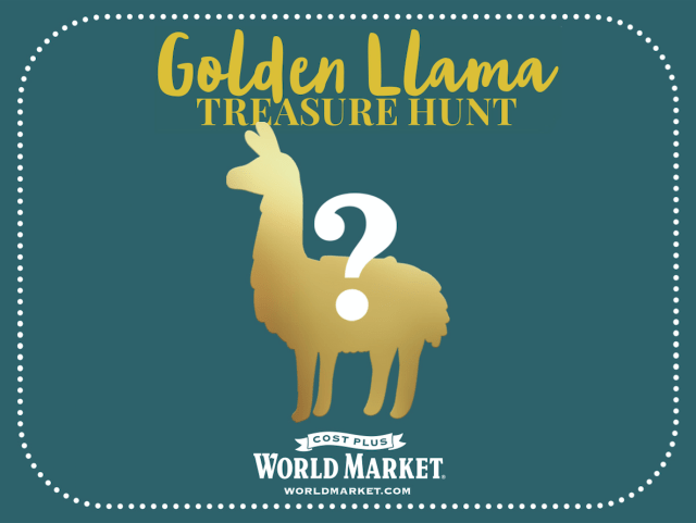Cost Plus World Market Golden Llama Treasure Hunt Program #ad #GiftThemJoy #worldmarkettribe
