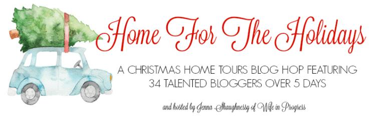 Home For the Holidays Blogger Christmas Home Tour