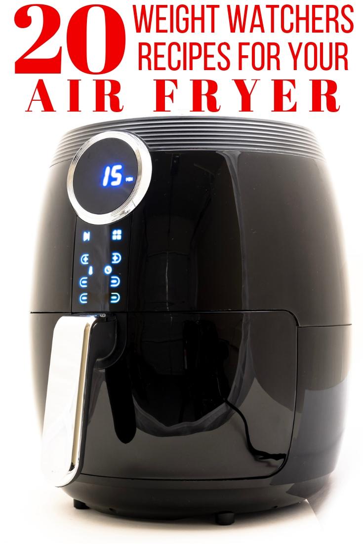 closeup photo of an air fryer with title 20 Weight Watchers Air Fryer Recipes