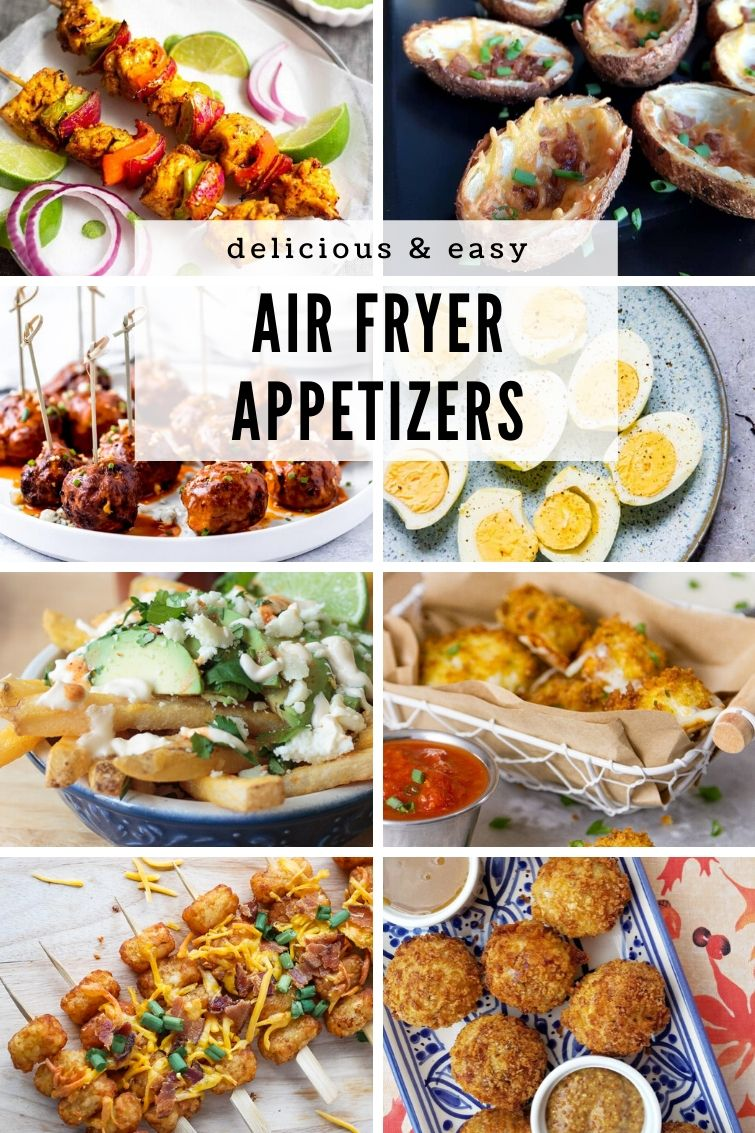 collage showing eight different Air Fryer appetizer recipes