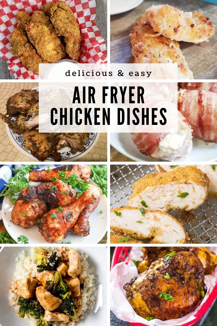 collage of eight air fryer entrees with chicken