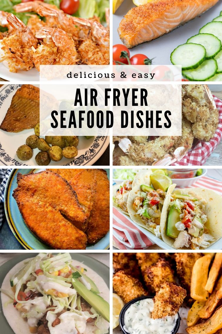 collage of eight different air fryer fish, shrimp and seafood recipes