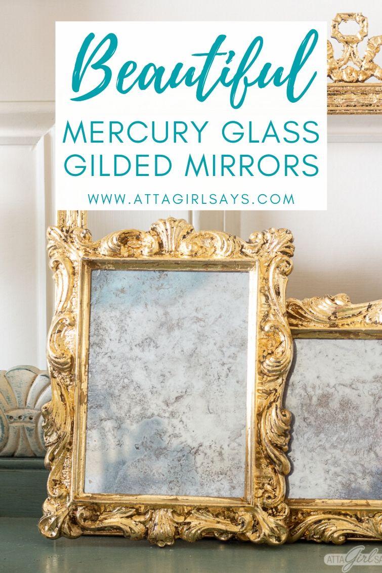 two gilded diy mercury glass mirrors