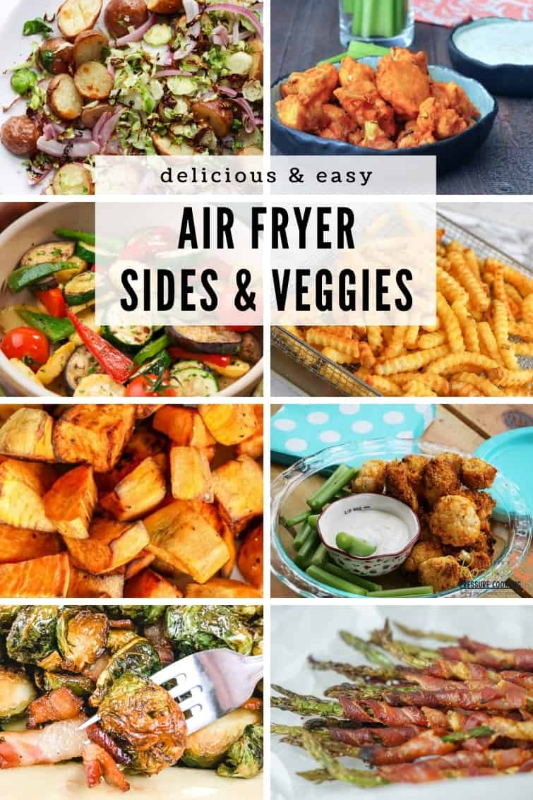 Collage of side dishes and vegetables in an air fryer