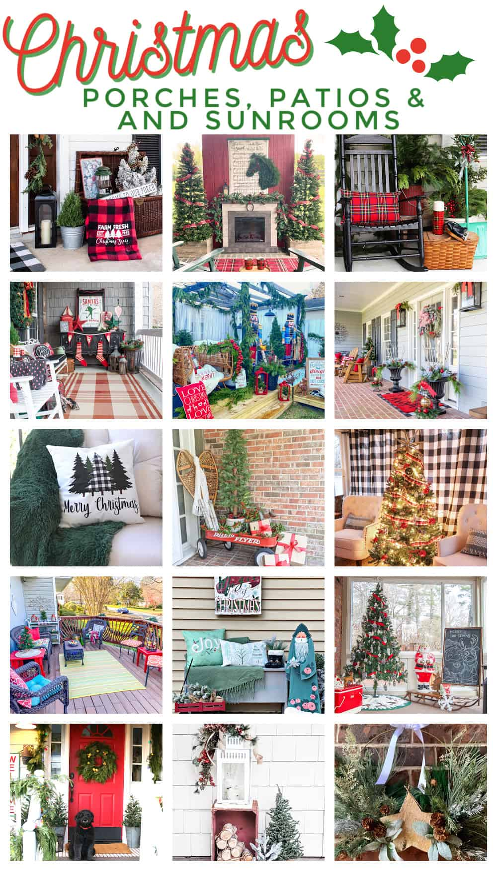 collage showing 15 different porches, patios and sunrooms decorated for Christmas