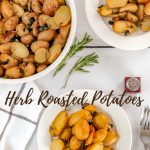 baking dish and two bowls with herb roasted potatoes