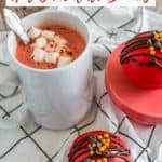 mug of red velvet hot chocolate with homemade hot cocoa bombs