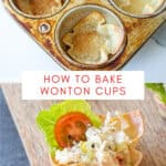 collage photo of baked wonton cups and a chicken salad wonton cup