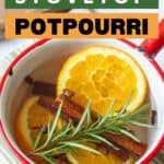 stovetop potpourri in an enamel pot with a text overlay