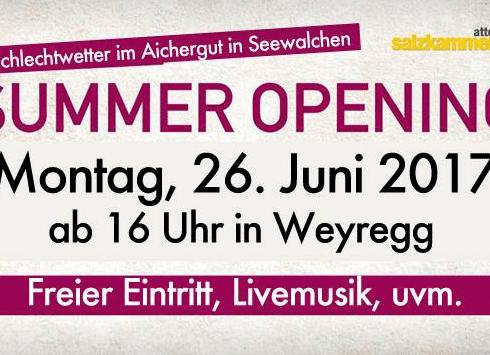Summer Opening am 26.06.2017