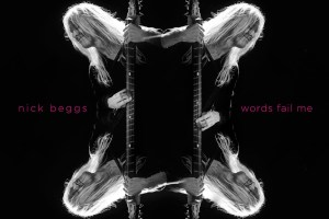 NICK-BEGGS - words-fail-me album cover