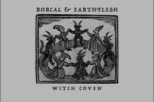 rorcal & earthflesh