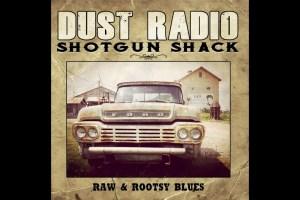 dust radio shotgun shack