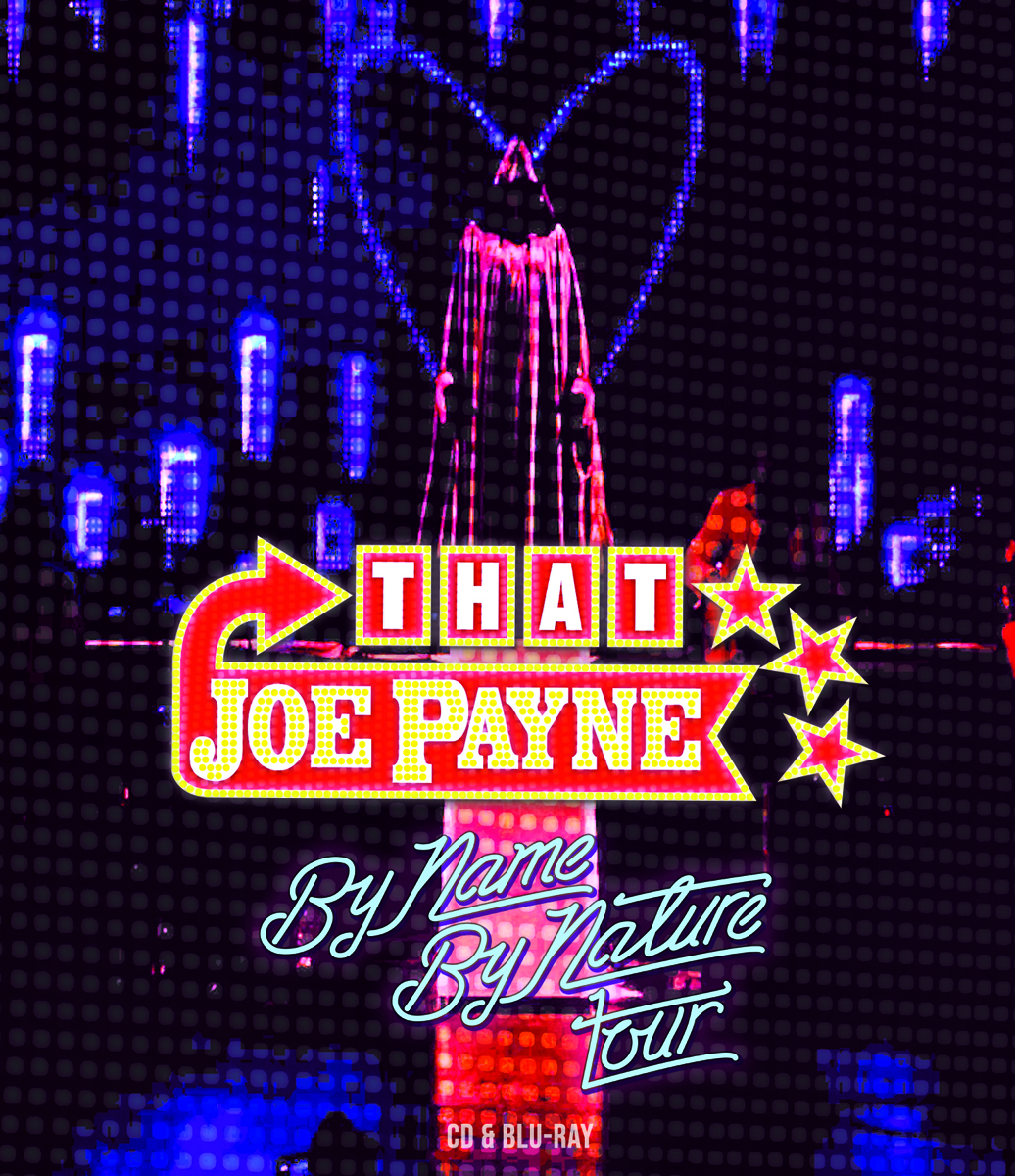 that joe payne by name by nature tour