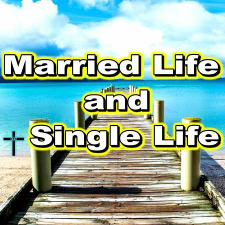 Married Life and Single Life